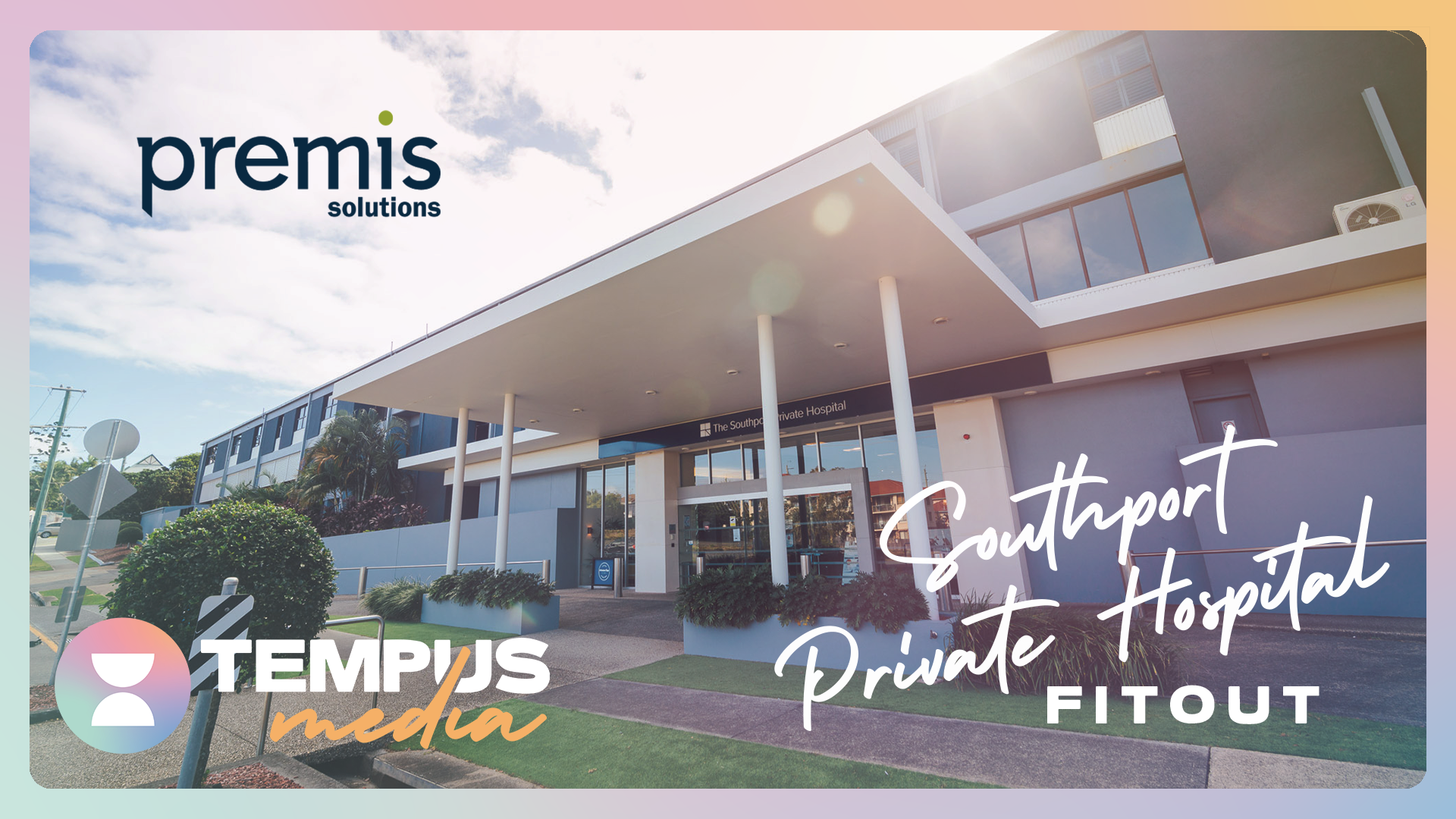 Premis Solutions – Southport Private Hospital